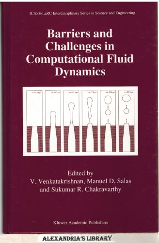 Image for Barriers and Challenges in Computational Fluid Dynamics (ICASE LaRC Interdisciplinary Series in Science and Engineering)