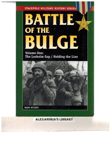 Image for The Battle of the Bulge: The Losheim Gap/Holding the Line (Stackpole Military History Series)