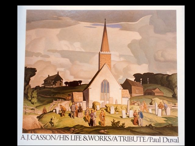 Image for A.J. Casson, His Life & Works: A Tribute (Signed)