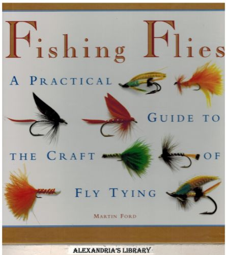 Image for Fishing Flies: A Practical Guide to the Craft of Fly Tying