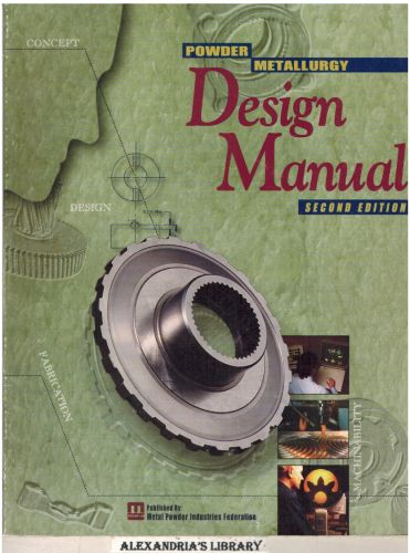 Image for Powder Metallurgy Design Manual 2nd Edition