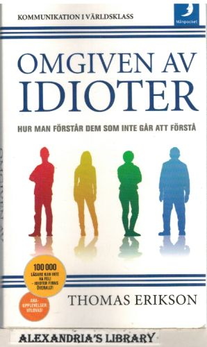 Image for Omgiven av idioter (av Thomas Erikson) [Imported] [Paperback] (Swedish)