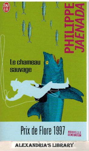 Image for Le chameau sauvage (French Edition)