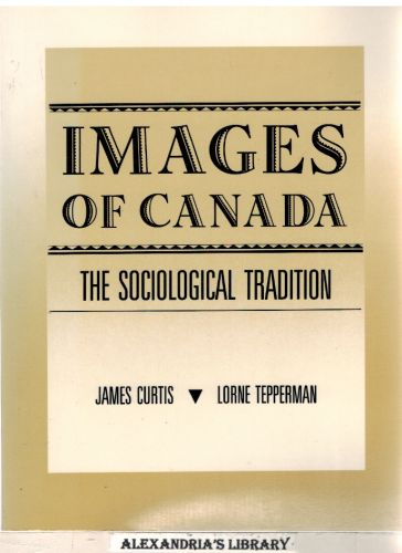Image for Images of Canada: The Sociological Tradition (PHC)
