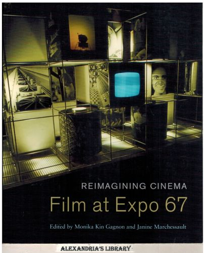 Image for Reimagining Cinema: Film at Expo 67