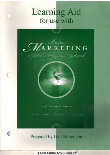Image for Learning Aid for Use with Basic Marketing : A Global-Managerial Approach 10th Canadaian Edition