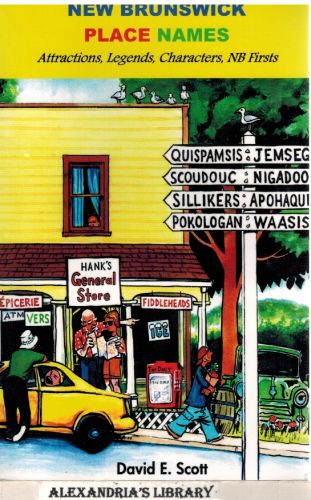 Image for New Brunswick Place Names - Attractions, Legends, Characters, NB Firsts