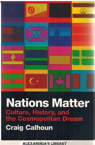 Image for Nations Matter: Culture, History and the Cosmopolitan Dream
