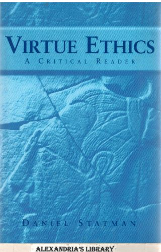 Image for Virtue Ethics: A Critical Reader
