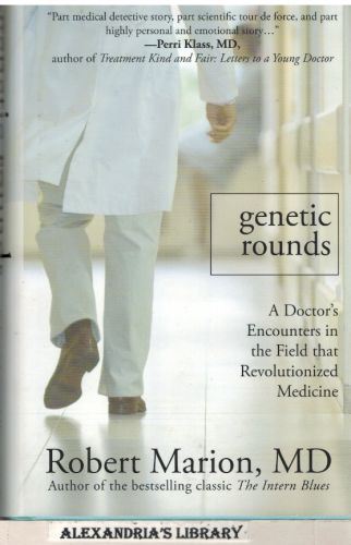 Image for Genetic Rounds: A Doctor's Encounters in the Field that Revolutionized Medicine