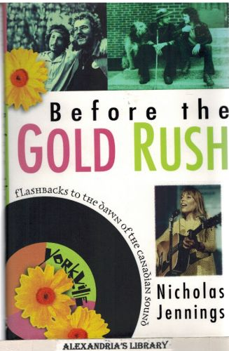 Image for Before the Gold Rush: Flashbacks to the Dawn of the Canadian Sound