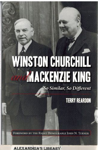 Image for Winston Churchill and Mackenzie King: So Similar, So Different (Signed)
