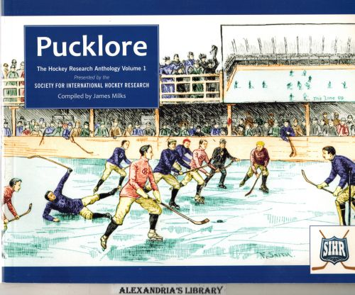 Image for Pucklore: The Hockey Research Anthology (Society for International Hockey Research Volume 1)