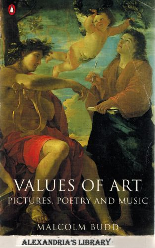 Image for Values of Art: Pictures, Poetry, and Music (Penguin philosophy)