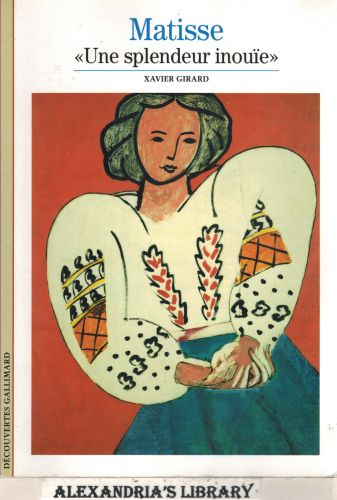 Image for Decouverte Gallimard: Matisse/Une Splendeur Inouie (French Edition)