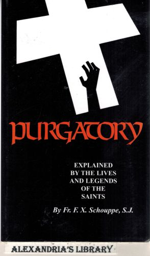 Image for Purgatory: Explained by the Lives and Legends of the Saints