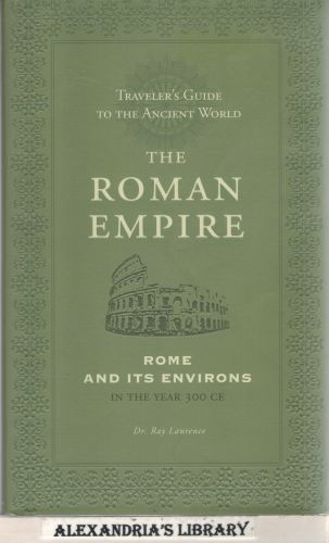 Image for Traveler's Guide to the Ancient World - the Roman Empire - Rome and Its Environs in the Year 300 CE