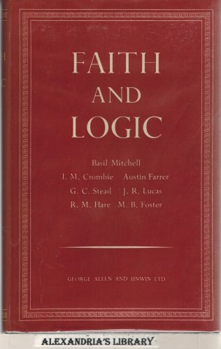 Image for Faith and Logic - Oxford Essays in Philosophical Theology