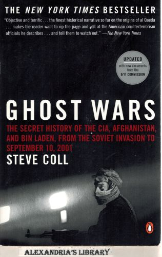 Image for Ghost Wars: The Secret History of the CIA, Afghanistan, and Bin Laden, from the Soviet Invasion to September 10, 2001