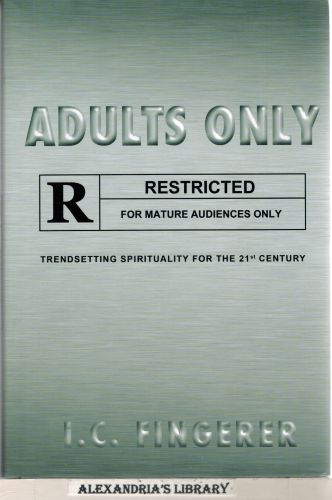 Image for Adults Only: Trendsetting Spirituality for the 21st Century
