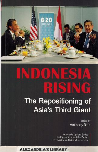 Image for Indonesia Rising: The Repositioning of Asia's Third Giant