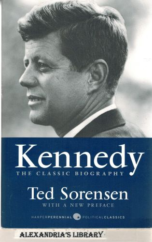 Image for Kennedy: The Classic Biography (Harper Perennial Political Classics)