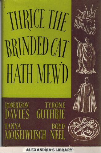 Image for Thrice the Brinded Cat Hath Mew'd:  A Record of the Stratford Shakespearean Festival in Canada, 1955