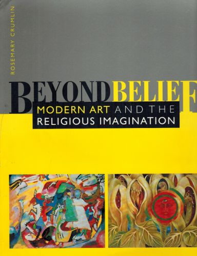 Image for Beyond Belief: Modern Art and the Religious Imagination