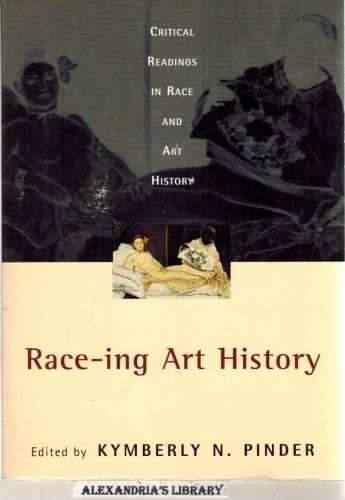 Image for Race-ing Art History: Critical Readings in Race and Art History