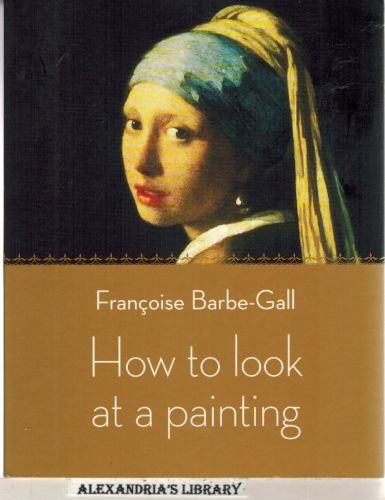 Image for How to Look at a Painting