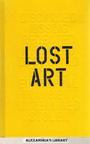 Image for Lost Art: Missing Artworks of the Twentieth Century