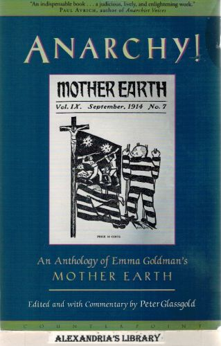 Image for Anarchy!: An Anthology of Emma Goldman's Mother Earth