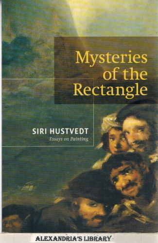 Image for Mysteries of the Rectangle: Essays on Painting