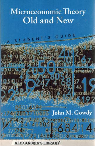 Image for Microeconomic Theory Old and New: A Student's Guide