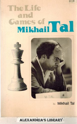 Image for The Life and Games of Mikhail Tal