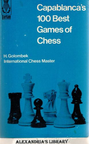 Image for Capablanca's 100 Best Games of Chess