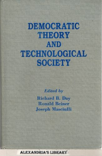 Image for Democratic Theory and Technological Society