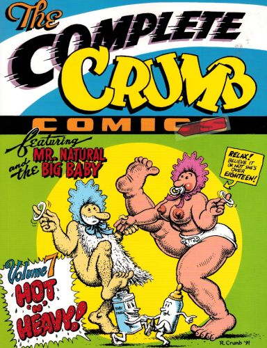 Image for The Complete Crumb Comics Vol. 7: Hot 'n' Heavy