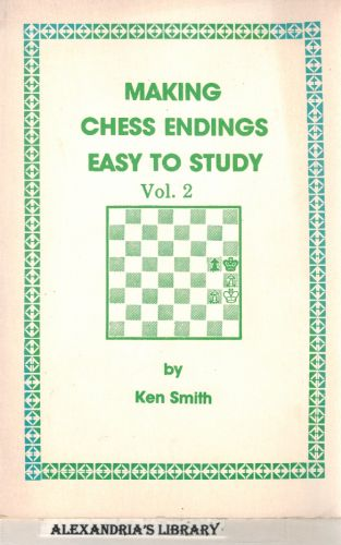 Image for Making Chess Endings Easy to Study Volume 2