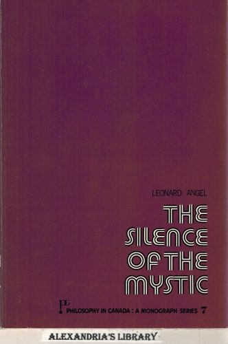 Image for The silence of the mystic (La philosophie au Canada)