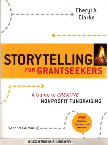 Image for Storytelling for Grantseekers: A Guide to Creative Nonprofit Fundraising
