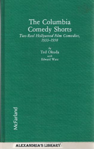 Image for The Columbia Comedy Shorts: Two-Reel Hollywood Film Comedies, 1933-1958