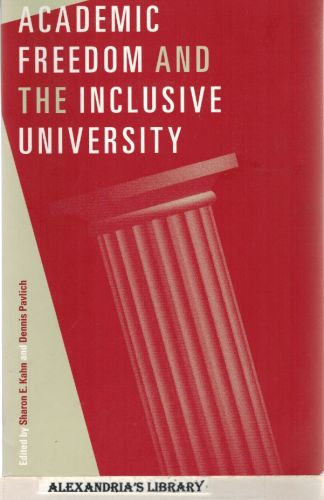 Image for Academic Freedom and the Inclusive University