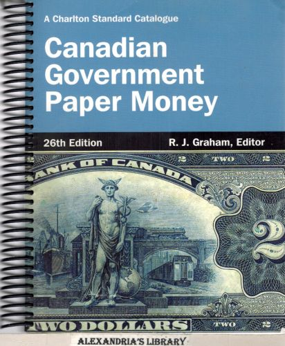 Image for Canadian Government Paper Money, 26th Edition