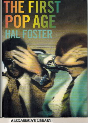 Image for The First Pop Age: Painting and Subjectivity in the Art of Hamilton, Lichtenstein, Warhol, Richter, and Ruscha