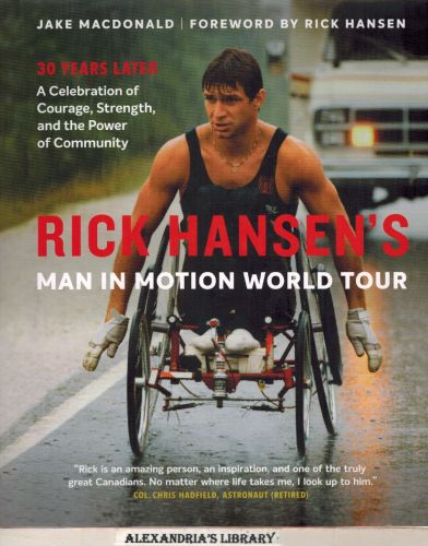 Image for Rick Hansen's Man In Motion World Tour: 30 Years Later?  (Signed)