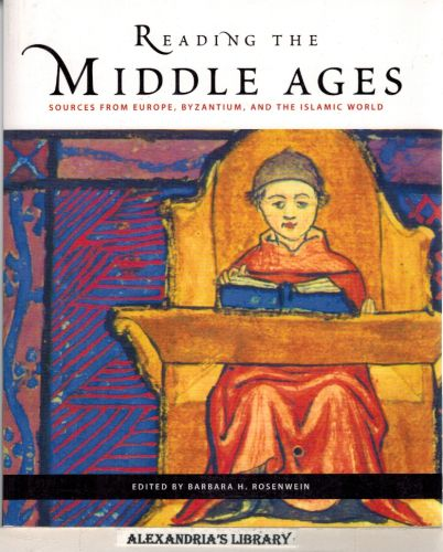 Image for Reading the Middle Ages: Sources from Europe, Byzantium, and the Islamic World