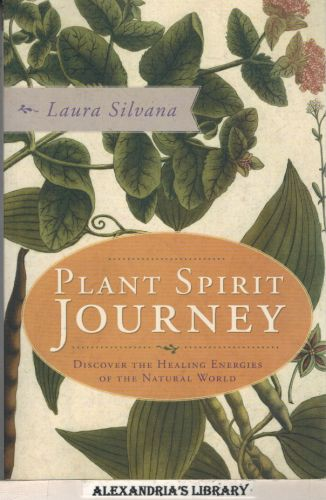 Image for Plant Spirit Journey: Discover the Healing Energies of the Natural World