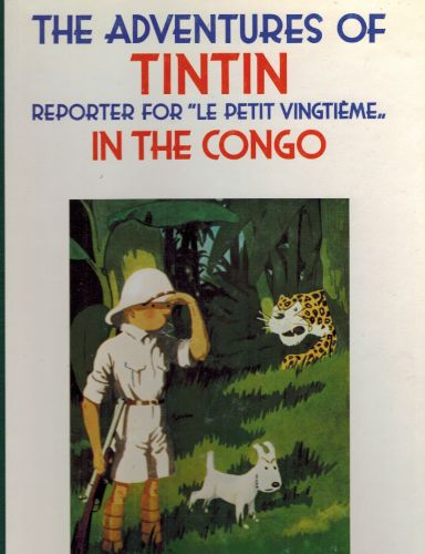 Image for The Adventures of Tintin in the Congo: Reporter for Le Petit Vingtieme