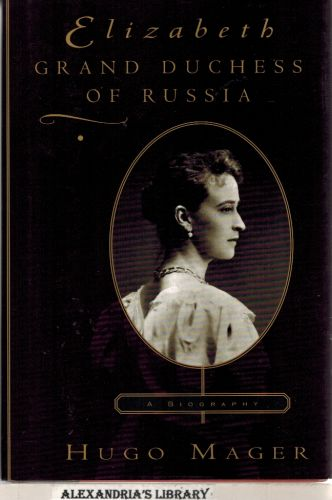 Image for Elizabeth: Grand Duchess of Russia